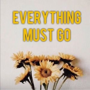 Everything Must Go!!! 💛